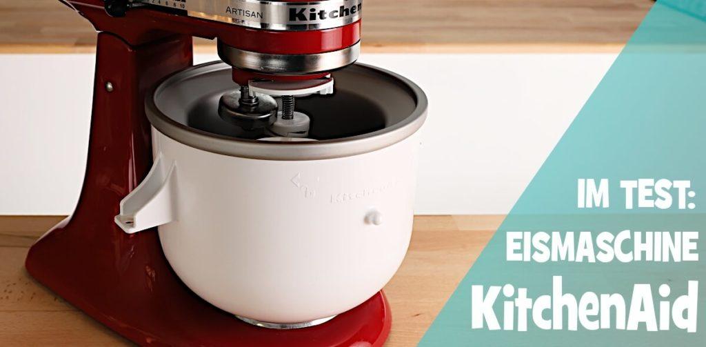 Eismaschinen Test Kitchenaid